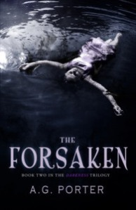 The Forsaken, Book Two in The Darkness Trilogy
