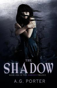 The Shadow; Book One in The Darkness Trilogy